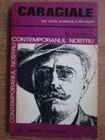 Anticariat: Alexandru Calinescu - Caragiale sau varsta moderna a literaturii