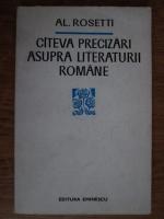Anticariat: Alexandru Rosetti - Cateva precizari asupra literaturii romane