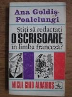 Ana Goldis Poalelungi - Stiti sa redactati o scrisoare in limba franceza?
