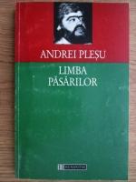 Anticariat: Andrei Plesu - Limba pasarilor