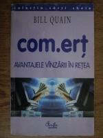 Anticariat: Bill Quain - Com.ert. Avantajele vanzarii in retea