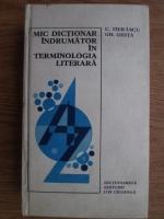 Anticariat: C. Fierascu, Gh. Ghita - Mic dictionar indrumator in terminologia literara