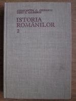 Anticariat: Constantin C. Giurescu, Dinu C. Giurescu - Istoria romanilor (volumul 2)