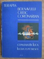 Constantin Luca - Terapia bolnavului critic coronarian