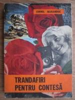 Anticariat: Cornel Marandiuc - Trandafiri pentru contesa