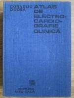 Anticariat: Corneliu Dudea - Atlas de electrocardiografie clinica