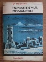 Anticariat: Dimitrie Popovici - Romantismul romanesc