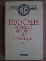 Filocalia sfintelor nevointe ale desavarsirii (volumul 3)