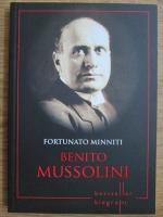 Fortunato Minniti - Benito Mussolini