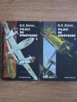 Anticariat: G. V. Zimin - Piloti de vanatoare (2 volume)