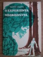 Anticariat: George Anania - O experienta neobisnuita