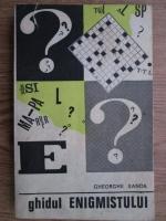 Anticariat: Gheorghe Sanda - Ghidul enigmistului