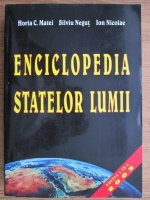 Anticariat: Horia C. Matei - Enciclopedia statelor lumii (editia a IX-a)
