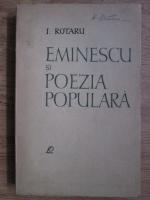 Anticariat: Ion Rotaru - Eminescu si poezia populara