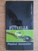 Anticariat: Jacques Futrelle - Stapanul diamantelor