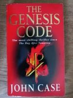 John Case - The genesis code