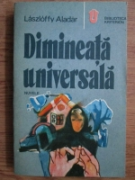 Anticariat: Laszloffy Aldar - Diminieata universala