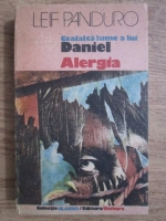 Anticariat: Leif Panduro - Cealalta lume a lui Daniel. Alergia