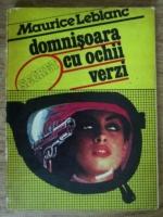 Maurice Leblanc - Domnisoara cu ochii verzi