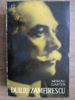 Anticariat: Mihai Gafita - Duiliu Zamfirescu
