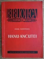 Anticariat: Mihail Sadoveanu - Hanu-Ancutei