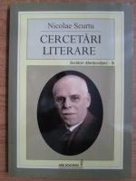 Nicolae Scurtu - Cercetari literare. Scriitori damboviteni - III