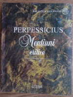 Anticariat: Perpessicius - Mentiuni critice