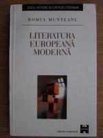 Romul Munteanu - Literatura europeana moderna
