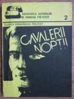 Societatea autorilor de romane politiste Sarp, nr. 2, 1990. Cavalerii noptii
