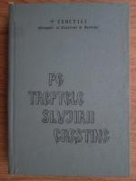 Anticariat: Teoctist - Pe treptele slujirii crestine (partea a III-a)