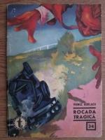 Anticariat: Viorel Burlacu - Rocada tragica (Clubul Temerarilor, nr. 34)