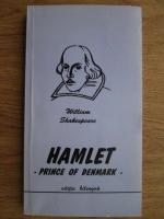 Anticariat: William Shakespeare - Hamlet, prince of Denmark (editie bilingva)
