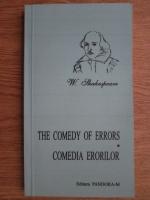 Anticariat: William Shakespeare - The comedy of errors. Comedia erorilor (editie bilingva)