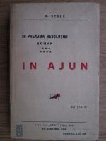 Anticariat: Constantin Stere - In preajma revolutiei, volumul 7 (1926)