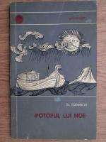 Anticariat: D. Todericiu - Potopul lui Noe