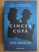Anticariat: Dan Simmons - A cincea cupa