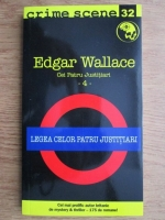 Anticariat: Edgar Wallace - Legea celor patru justitiari