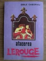 Anticariat: Emile Gaboriau - Afacerea Lerouge