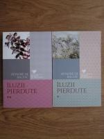 Honore de Balzac - Iluzii pierdute (2 volume)