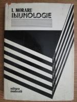 Anticariat: Ioan Moraru - Imunologie. Bazele imunologice ale starii de sanatate si boala