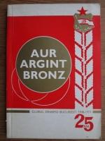 Anticariat: Ion Tirlea - Aur, Argint, Bronz