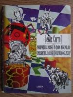 Anticariat: Lewis Carroll - Peripetiile Alisei in Tara Minunilor. Peripetiile Alisei in Tara Oglinzii
