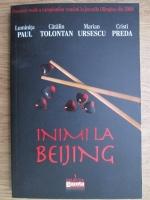 Luminita Paul - Inimi la Beijing