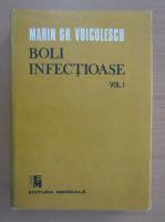 Anticariat: Marin Voiculescu - Boli infectioase (Volumul I)