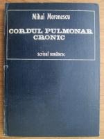 Mihai Moronescu - Cordul pulmonar cronic