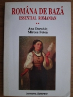 Mircea Fotea, Ana Dorobat - Romana de baza. Manual pentru studenti straini (volumul 2)
