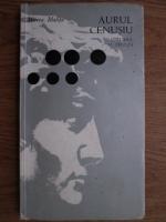 Anticariat: Mircea Malita - Aurul cenusiu (volumul 3)