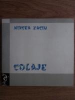 Anticariat: Mircea Zaciu - Colaje