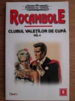 Anticariat: Ponson du Terrail - Rocambole. Clubul valetilor de cupa. Volumul 4