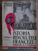 Anticariat: Thomas Carlyle - Istoria revolutiei franceze. Volumul I (1946)